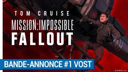 Mission:Impossible Fallout - Bande-annonce #1 VOST  [au cinéma le 1er Août 2018]