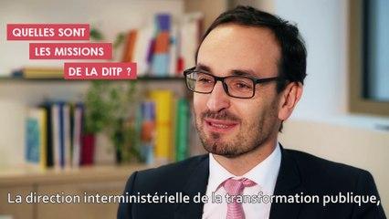 Rencontre avec Thomas Cazenave - Quelles sont les missions de la DITP ?