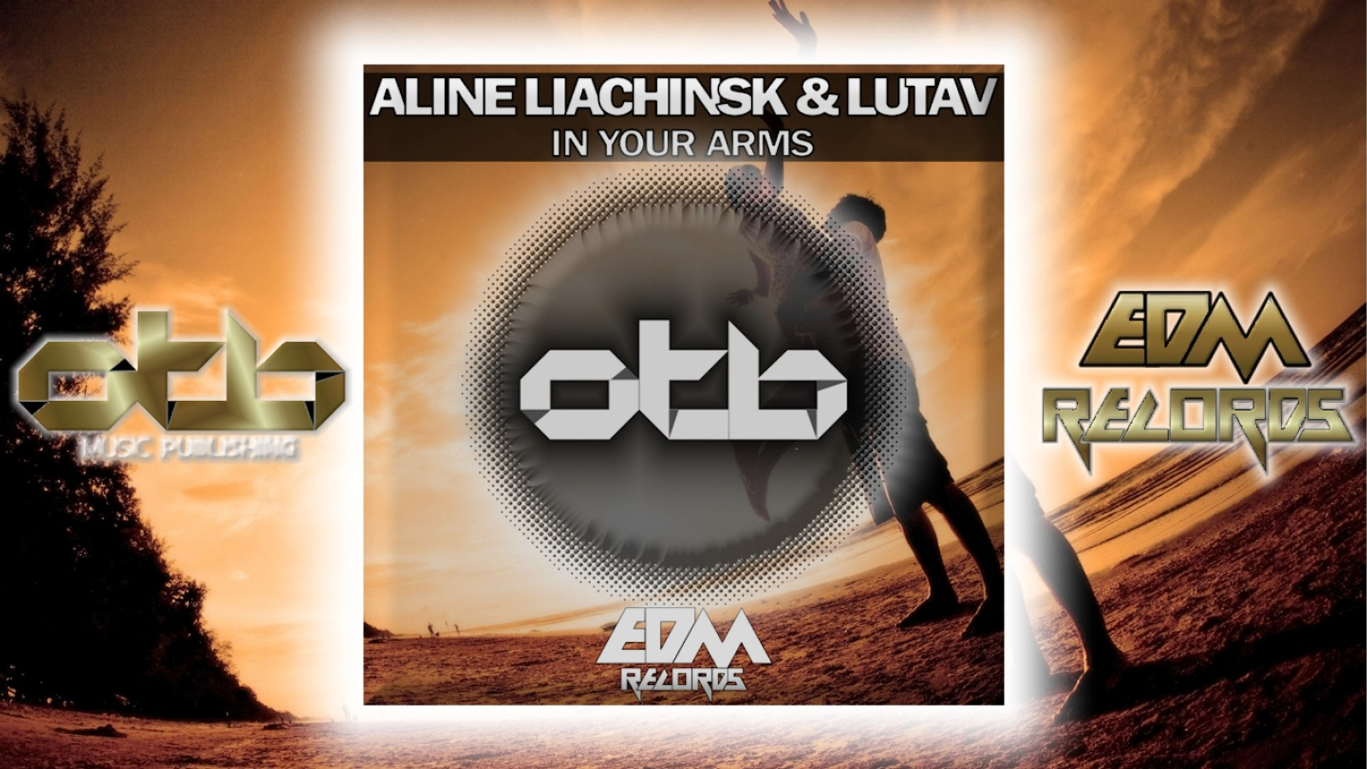 Aline Liachinsk, Lutav - In Your Arms - [EDM 2018]