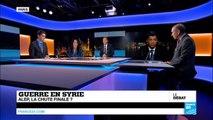 Guerre en Syrie : Alep, la chute finale ? (partie 2)