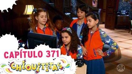 Chiquititas - 13.02.18 - Capítulo 371 - Completo