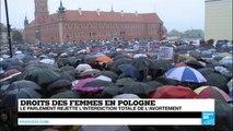 Droits des femmes en Pologne : le Parlement rejette l'interdiction totale de l'avortement
