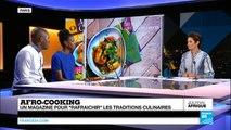 Cuisine : Découvrez toute la richesse de la gastronomie africaine avec le magazine Afro Cooking