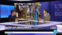 Accès aux médicaments : le diktat des laboratoires pharmaceutiques