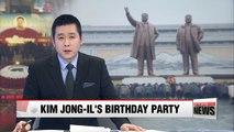 North Korean leader Kim Jong-il's birthday celebration events in progress