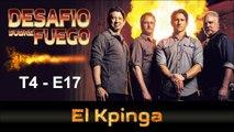 DESAFIÓ SOBRE FUEGO #51 - ESTRENO - EL KPINGA