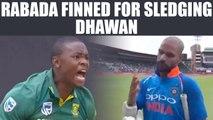 India vs South Africa 5th ODI : Kagiso Rabada fined for sledging Shikhar Dhawan | Oneindia News