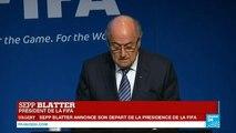 """URGENT - Sepp Blatter démissionne de la FIFA : """"Je remets mon mandat à disposition"""""""