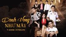 [Tập 2B] Danh Vọng Như Mây / Ban Lang Mek [Vietsub by T-Zone Kites.vn]