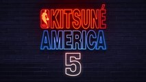 LEAN - Hurt A Little | Kitsuné America 5: The NBA Edition