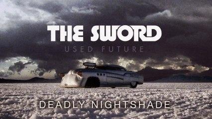 The Sword - Deadly Nightshade