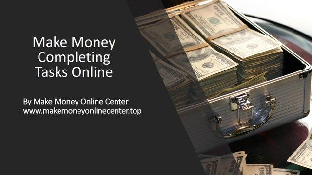 Make Money Completing Tasks Online