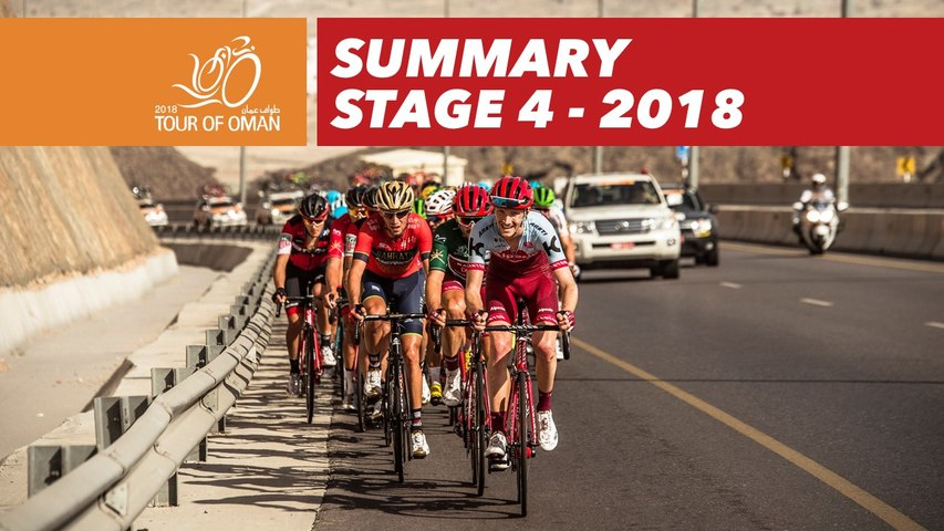 Summary - Stage 4 - Tour of Oman 2018