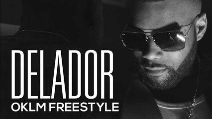 DELADOR - OKLM Freestyle