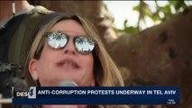 i24NEWS DESK | Anti-corruption protests underway in Tel Aviv | Friday, February 16th 2018