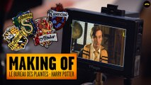 BUREAU DES PLAINTES : HARRY POTTER - MAKING OF