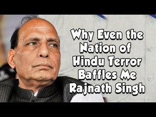 Rajnath Singh talks about uncomfortable things  that Baffles him