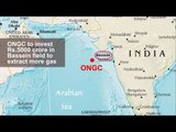 ONGC to invest Rs.5000 crore in Bassein field to extract more gas