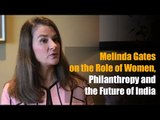 Gates Foundation's work in India can be replicated across the world: Melinda Gates
