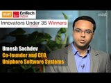 Innovators under 35 Winners   Umesh Sachdev co-founder and CEO, Uniphore Software Systems