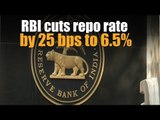 RBI cuts repo rate by 25 bps to 6.5%; CRR unchanged at 4%