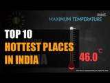 Top 10 hottest places in India