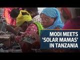 Narendra Modi meets 'Solar Mamas' in Tanzania