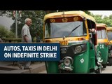 Delhi: Autos, taxis on indefinite strike against app-based cab services