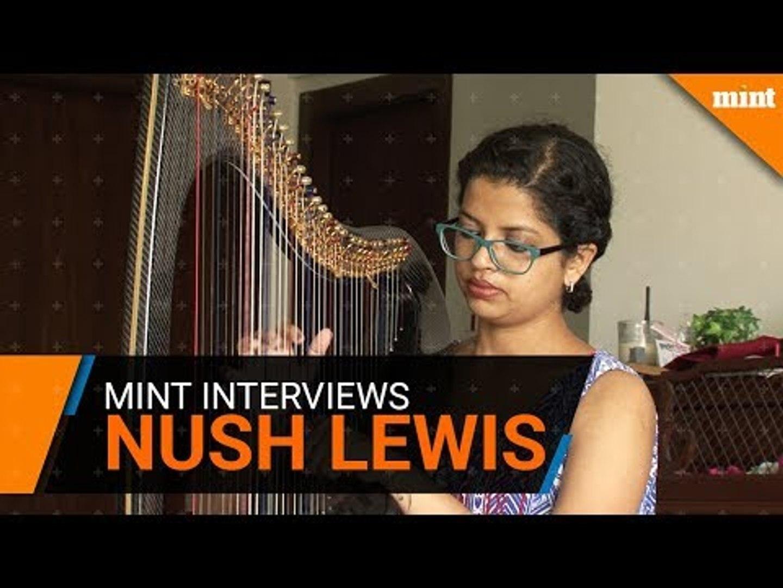 Mint interviews Nush Lewis