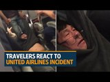 Travelers react to passenger being dragged off United Airlines flight
