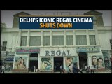 Delhi's iconic Regal cinema shuts down, may return as a multiplex