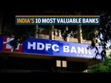 India's 10 most valuable banks