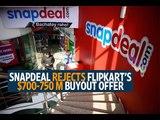 Snapdeal rejects Flipkart's $700-750 million buyout offer