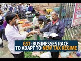 GST: Businesses race to adapt to new tax regime