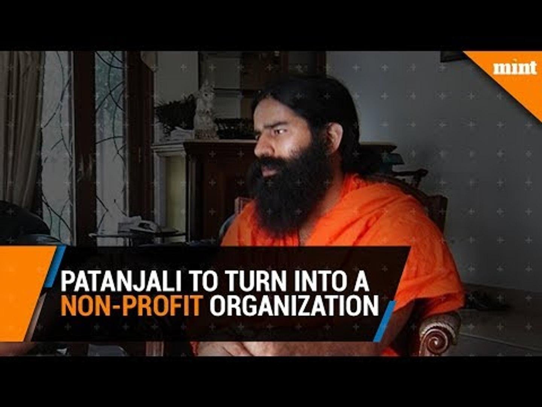 Patanjali to turn into a non-profit organization: Baba Ramdev