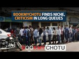 BookMyChotu finds niche, criticism in long queues