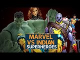 Marvel VS Indian Superheroes: Who wins?