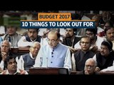 Budget 2017: Ten things to look out for