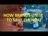 How brands unite to save Chennai