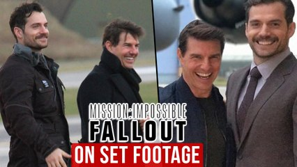 Tom Cruise & Henry Cavill 'Mission: Impossible - Fallout' On Set Footage | MI 6: Fallout