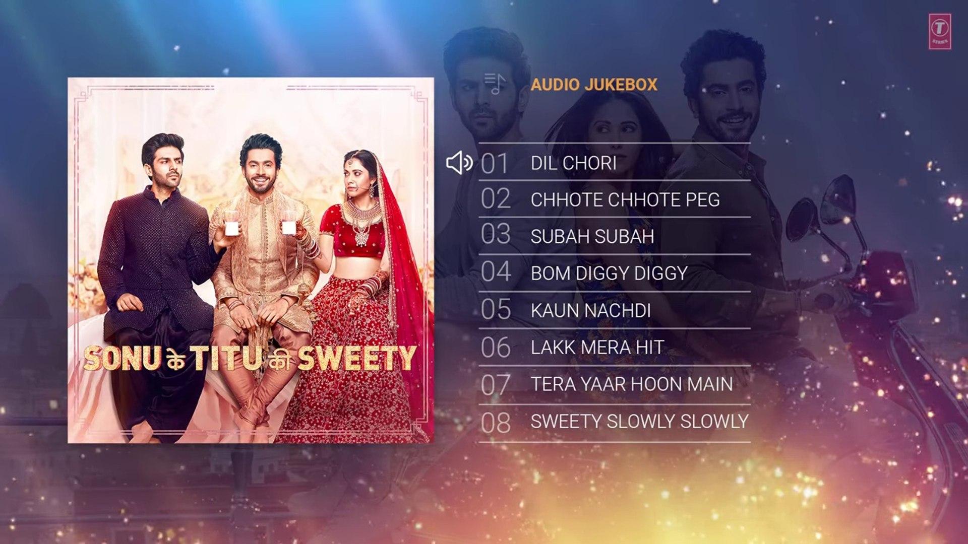 New Songs - Full Album- HD(Full Songs) - Sonu Ke Titu Ki Sweety - Audio Jukebox - Kartik Aaryan, Nus