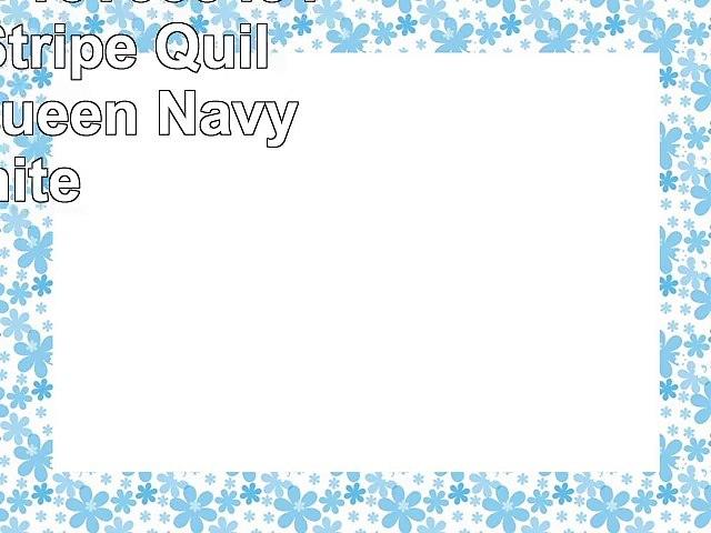 Lush Decor 16T000491 3 Piece Stripe Quilt Set FullQueen NavyWhite