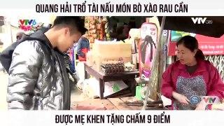 Quang Hải trổ tài nấu món bò xào rau c�