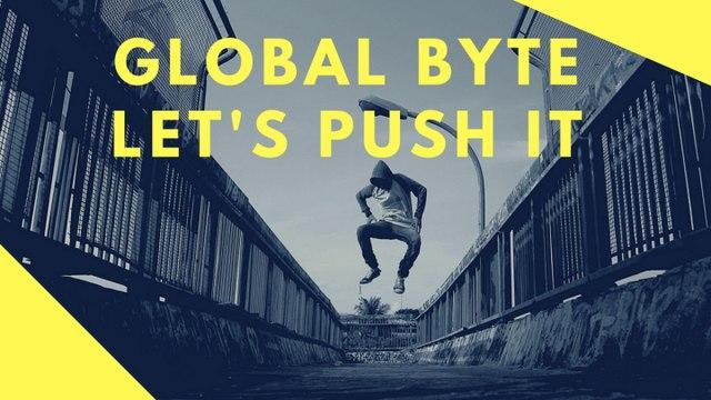 Global Byte - Let's Push It