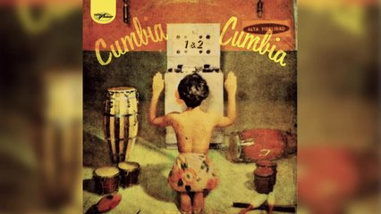 Various Artists - Cumbia Cumbia 1 & 2 (Full Album)