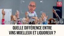 Quelle est la différence entre les vins moelleux et liquoreux?