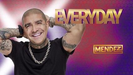 Mendez - Everyday