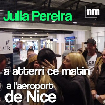 Julia Pereira est rentrée à Nice