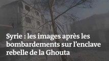 Syrie : les images après les bombardements sur l'enclave rebelle de la Ghouta
