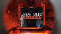 Urban Tales KL: Five stories of extraordinary people (Teaser)